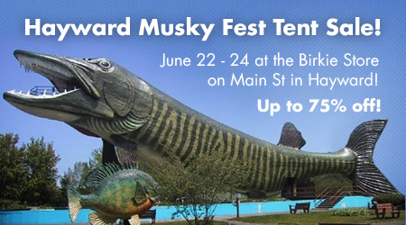 Hayward Musky Fest Tent Sale: June 22 - 24