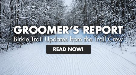 Groomer's Report - Birkie Trail Updates from the Trail Crew - Read Now!