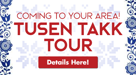 Coming to your area! Tusen Takk Tour! Details Here!