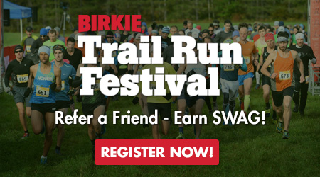 Birkie Trail Run Festival - Refer a Friend - Earn Swag! Register Now!