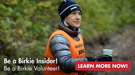 Be a Birkie Insider! Be a Birkie Volunteer! Learn More Now!