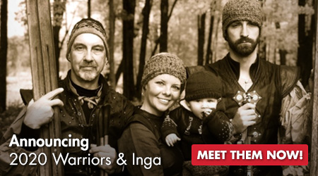 Announcing 2020 Warriors and Inga - Meet them Now!
