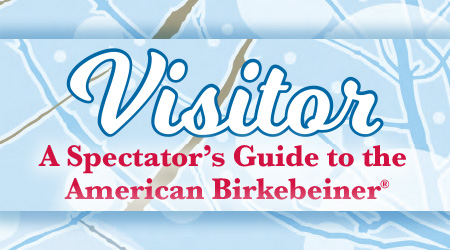 Visitor - A Spectator's Guide to the American Birkebeiner