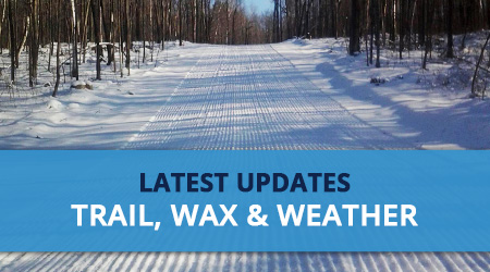 Latest Updates - Trail, Wax and Weather