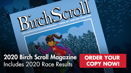 2020 Birch Scroll Magazine - Includes 2020 Race Results - Order Your Copy Now