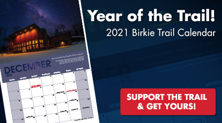 Year of the Trail - 2021 Birkie Trail Calendar - Support the Trail and Get Yours!