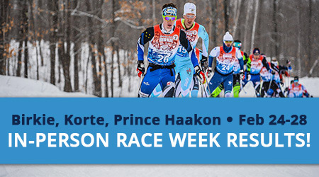 Race Week Results - Birkie, Korte, Prince Haakon - In-person, Feb 24-28