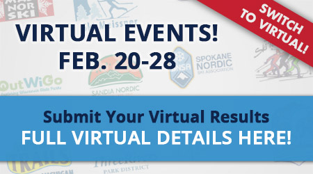 Virtual Events! Submit Your Virtual Results Here! Feb. 20-28 - FULL VIRTUAL DETAILS HERE - Switch to Virtual!