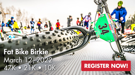 Fat Bike Birkie - March 12, 2022 - 47K * 21K * 10K - Register Now!